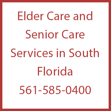 Elder Care and Senior Care Services in South Florida